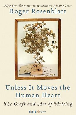 Unless It Moves the Human Heart By Rosenblatt, Roger